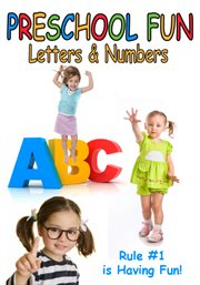 Preschool Fun - Letters and Numbers
